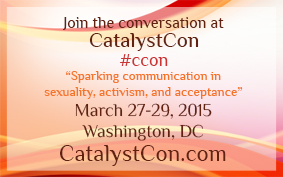 CatalystCon: Sparking Communication in Sexuality, Activism & Acceptance