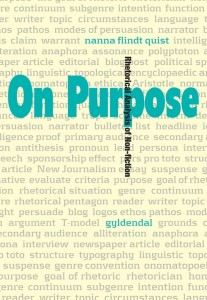 On Purpose: Rhetorical Analysis of Nonfiction